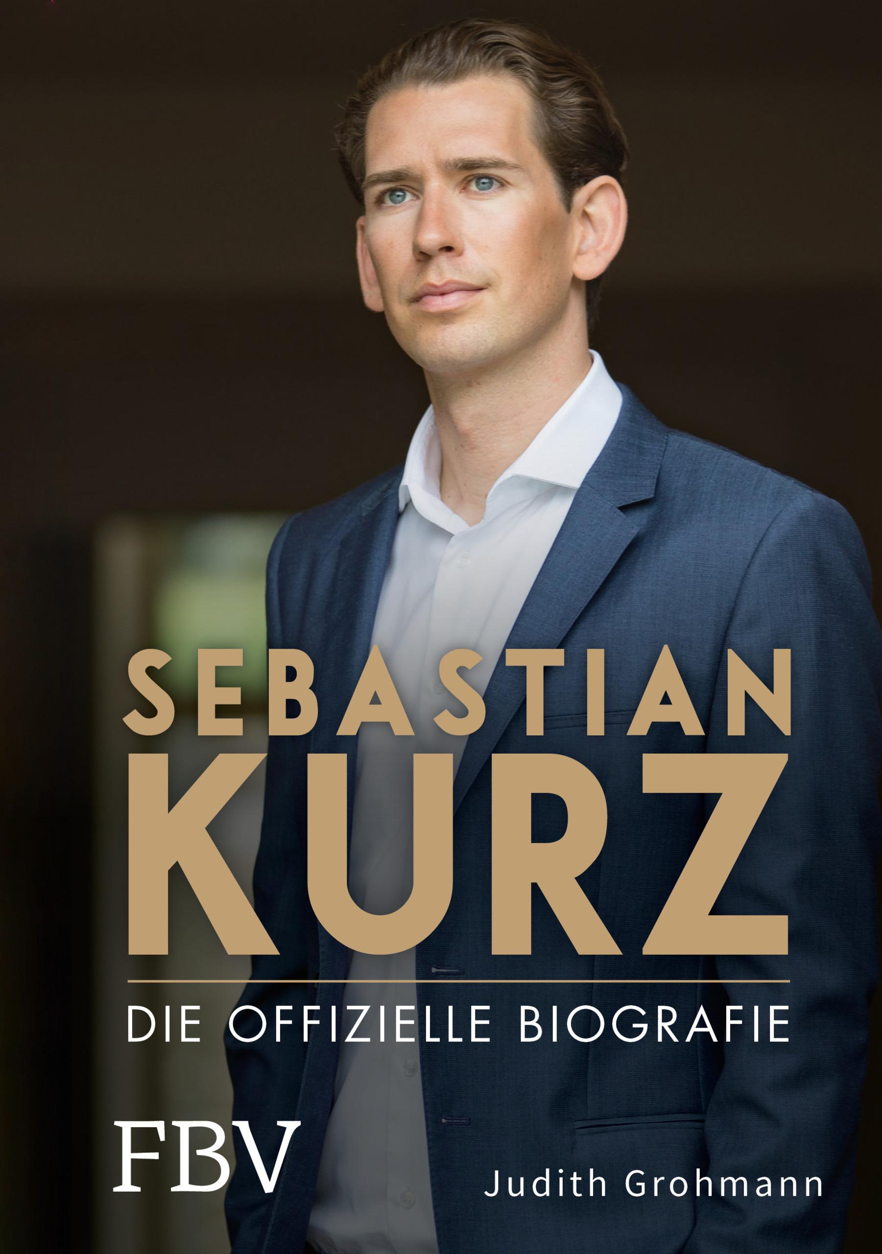 Sebastian Kurz - Die offizielle Biografie - Cover